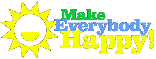 Make Everybody Happy